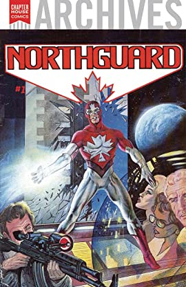 Chapterhouse Archives: Northguard #1