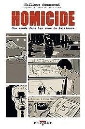 Homicide, une année dans les rues de Baltimore Vol. 1: 18 janvier - 4 février 1988