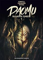 Daomu - Pilleurs de tombes Vol. 5