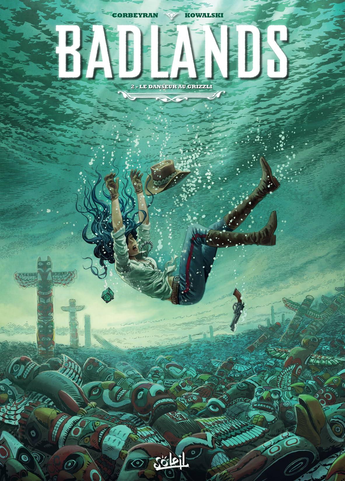 Badlands Vol. 2: Le danseur au Grizzli
