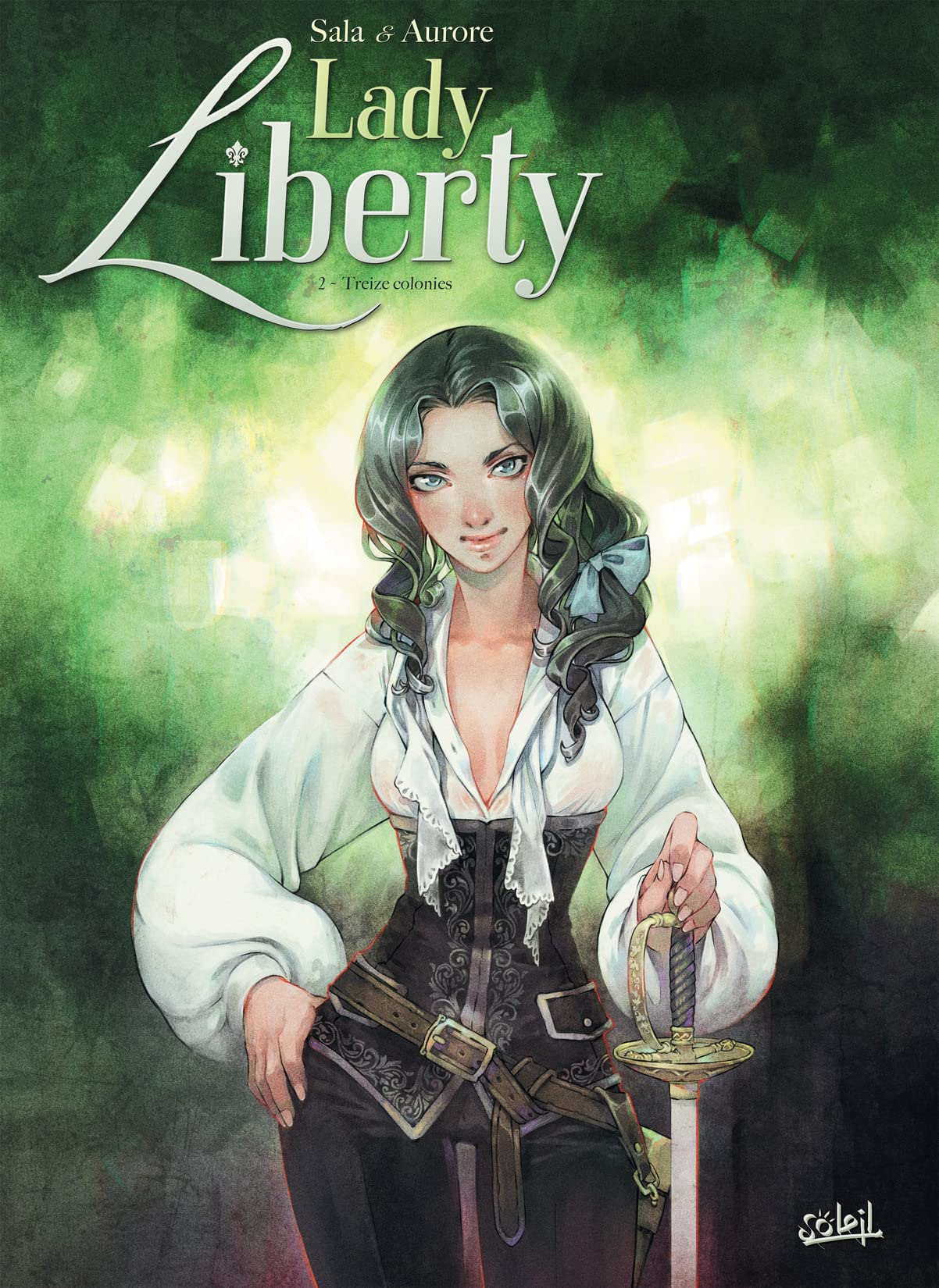 Lady Liberty Vol. 2: Treize Colonies