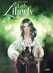 Lady Liberty Tome 2: Treize Colonies