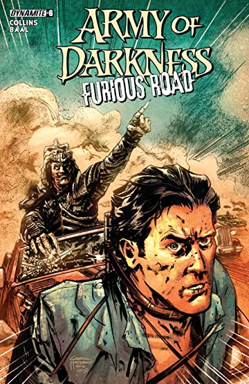 Army Of Darkness: Furious Road #6: Digital Exclusive Edition