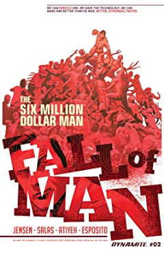 The Six Million Dollar Man: Fall of Man No.2: Digital Exclusive Edition