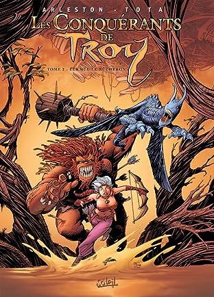 Les Conquérants de Troy Vol. 2: Eckmül le bûcheron