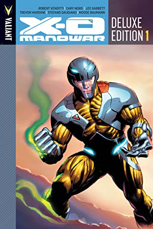 X-O Manowar Deluxe Edition Vol. 1