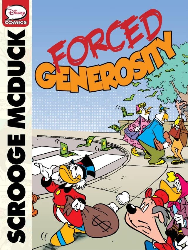Scrooge McDuck and the Forced Generosity
