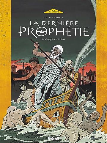 La Dernière Prophétie Vol. 1: Voyage aux Enfers