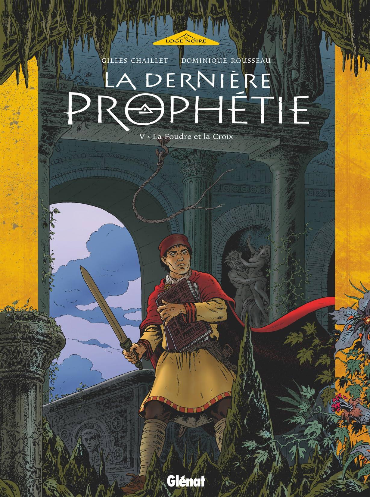 La Dernière Prophétie Vol. 5: La Foudre et la Croix