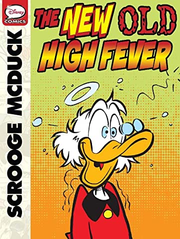Scrooge McDuck and the New Old High Fever
