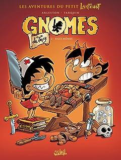Gnomes de Troy Tome 2: Sales mômes