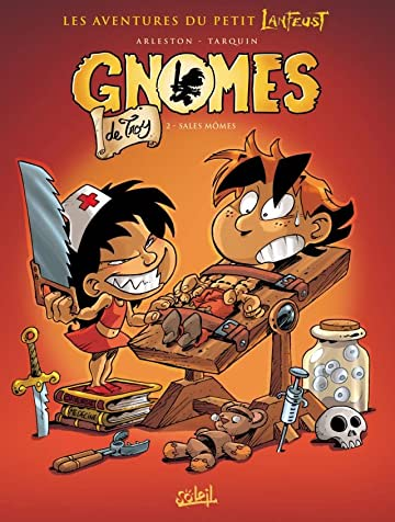 Gnomes de Troy Vol. 2: Sales mômes