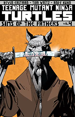 Teenage Mutant Ninja Turtles Tome 4: Sins of the Fathers