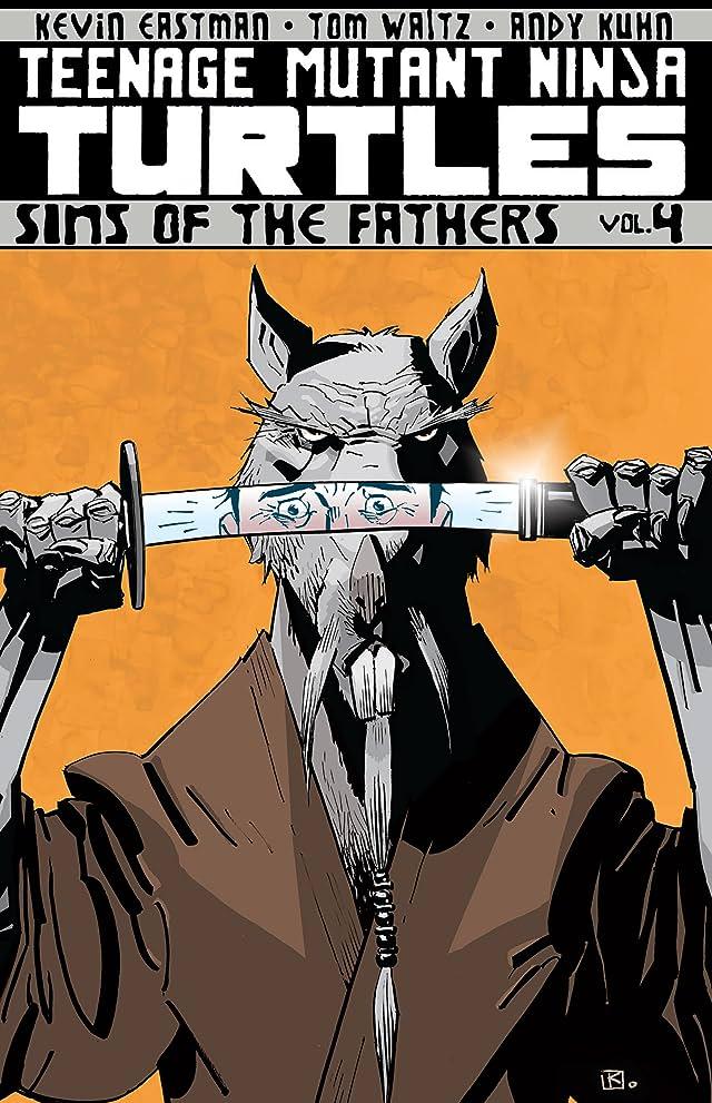 Teenage Mutant Ninja Turtles Vol. 4: Sins of the Fathers