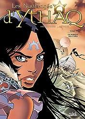 Les Naufragés d'Ythaq Vol. 7: La marque des Ythes