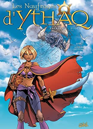 Les Naufragés d'Ythaq Tome 3: Le soupir des étoiles