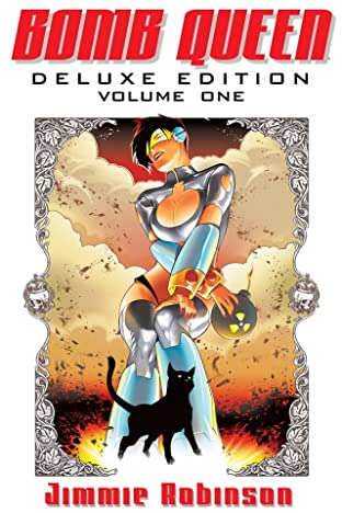 Bomb Queen Deluxe Edition Tome 1
