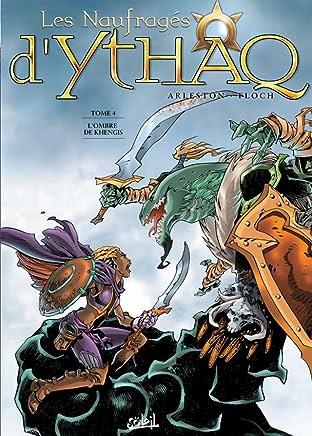 Les Naufragés d'Ythaq Tome 4: L'ombre de Khengis