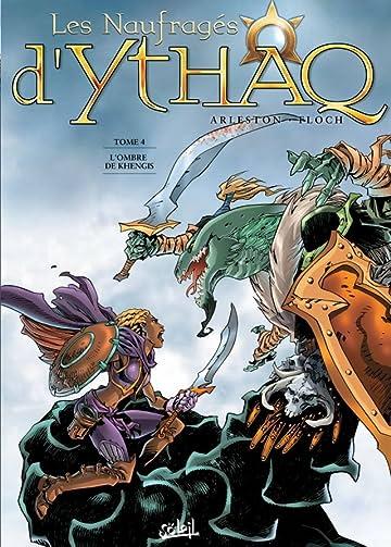 Les Naufragés d'Ythaq Vol. 4: L'ombre de Khengis