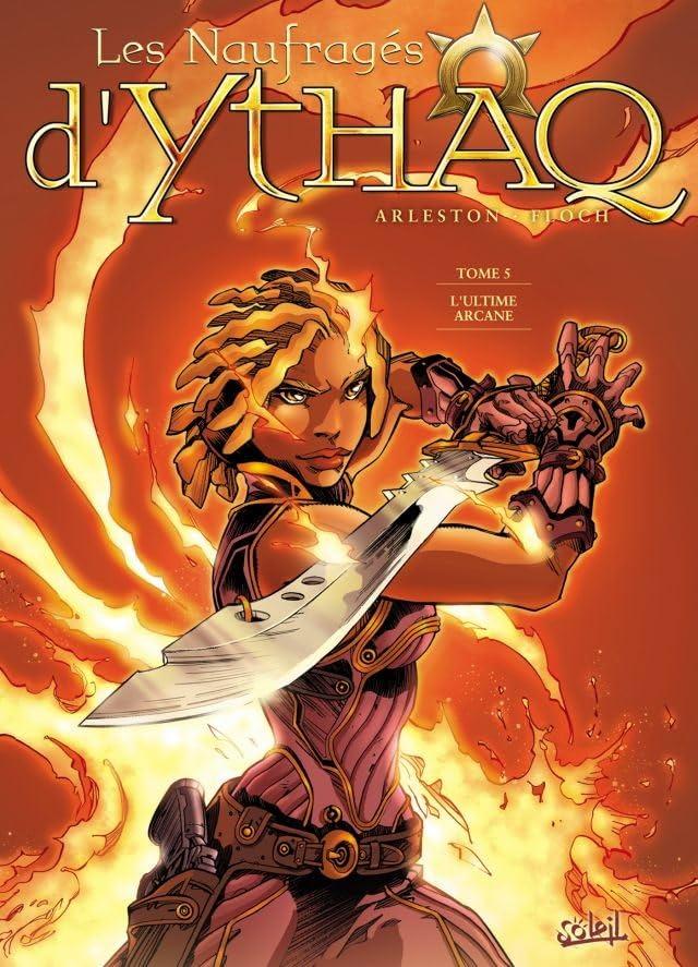 Les Naufragés d'Ythaq Vol. 5: L'ultime arcane