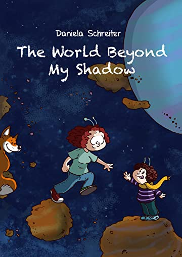 The World beyond my Shadow