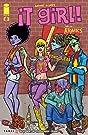 It Girl & the Atomics #8