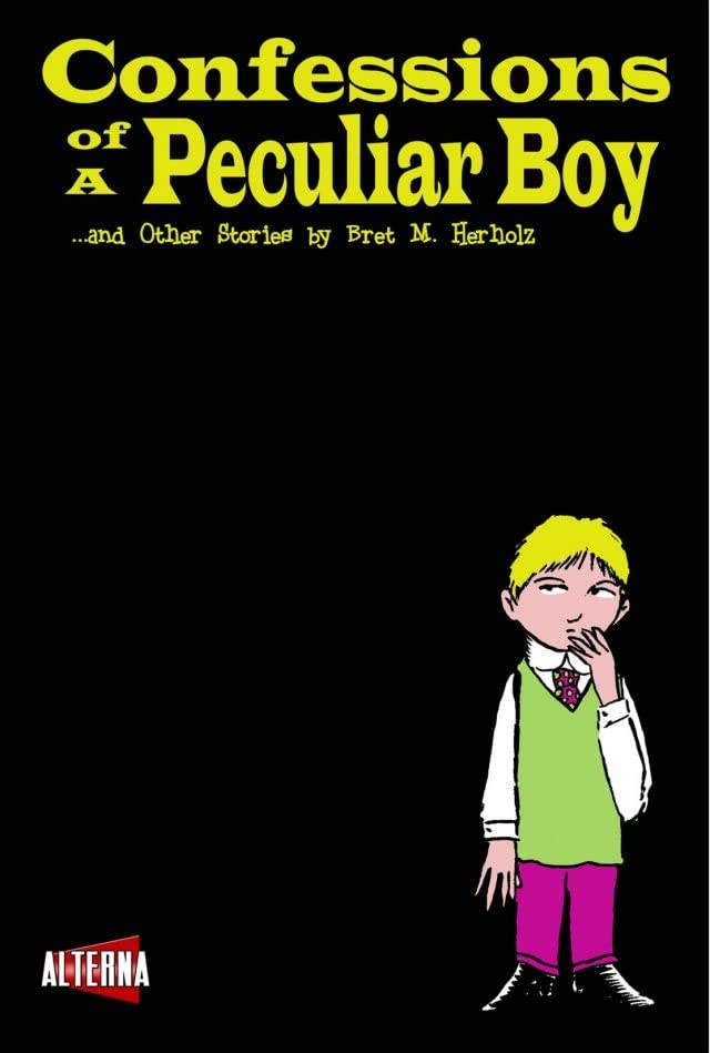Confessions of a Peculiar Boy