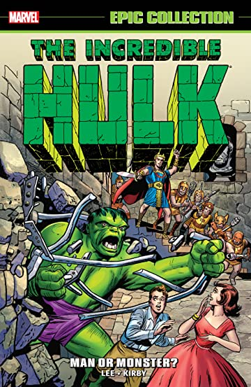 Incredible Hulk Epic Collection: Man Or Monster?
