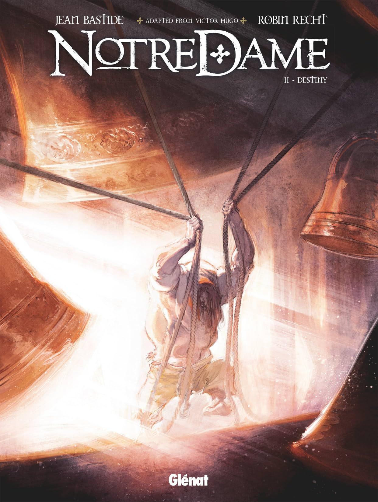 Notre Dame Vol. 2: Destiny