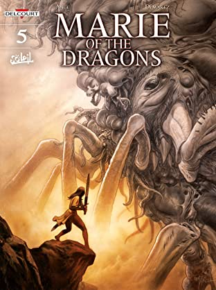 Marie of the Dragons Tome 5: The Four