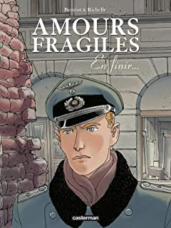 Amours fragiles Vol. 7: En finir...