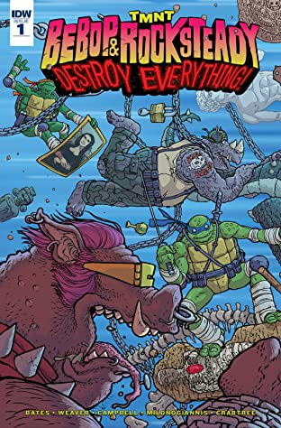 Teenage Mutant Ninja Turtles: Bebop & Rocksteady Destroy Everything #1