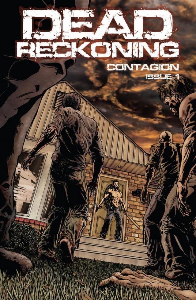 Dead Reckoning Vol. 1: Contagion #1