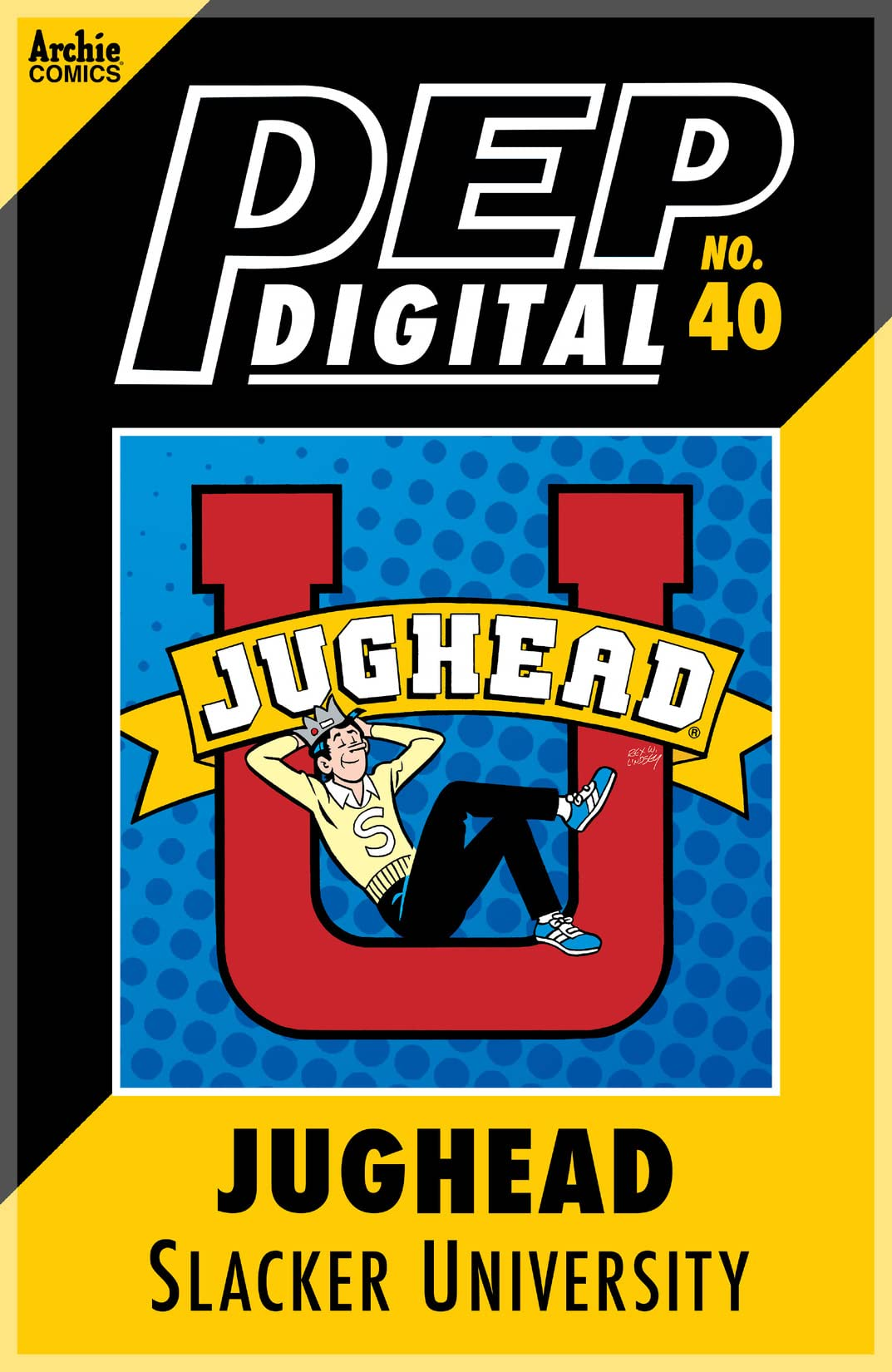 PEP Digital #40: Jughead Slacker University