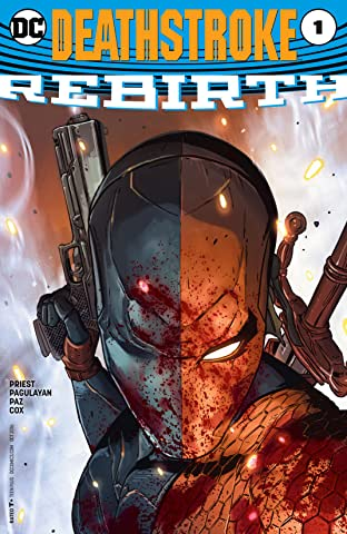 Deathstroke: Rebirth (2016) No.1