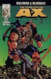 The Man Called A-X #1