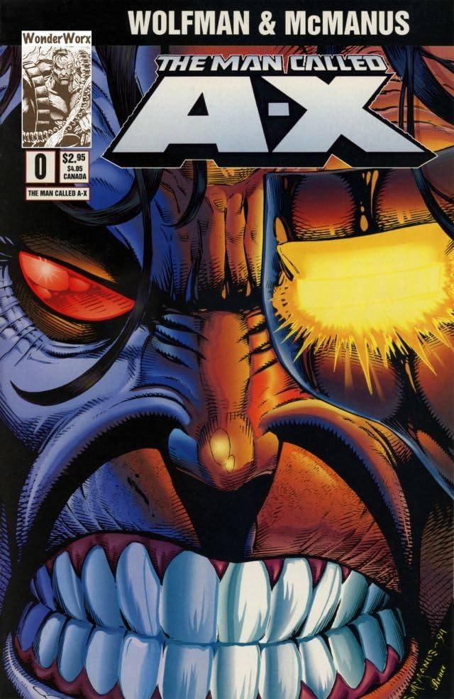 The Man Called A-X #0
