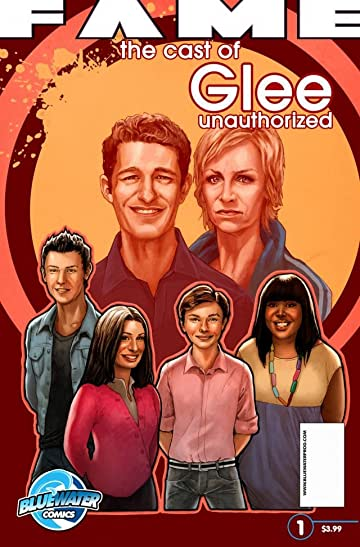 Fame: The Cast of Glee: Unauthorized #1