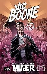 Vic Boone Vol. 1: Malfunction Murder