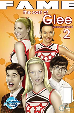 Fame: The Cast of Glee: Unauthorized #2