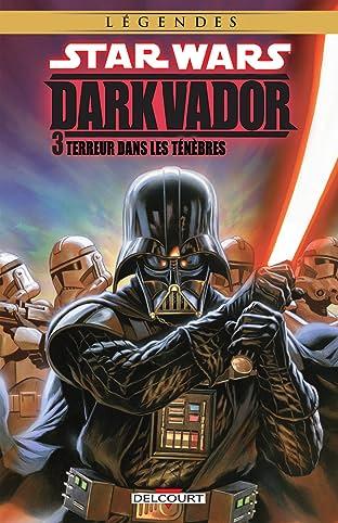 Star Wars - Dark Vador Tome 3: Terreur dans les Ténèbres