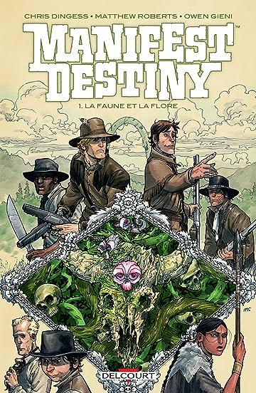 Manifest destiny Vol. 1: La Faune et la flore