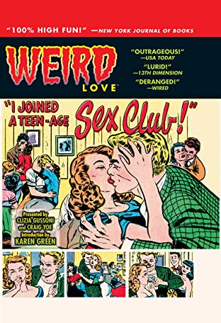 WEIRD Love Tome 3: I Joined A Teen-Age Sex Club