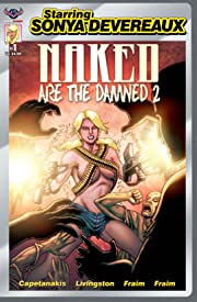 Starring Sonya Devereaux: Naked Are The Damned 2 #1