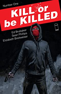 Kill Or Be Killed No.1