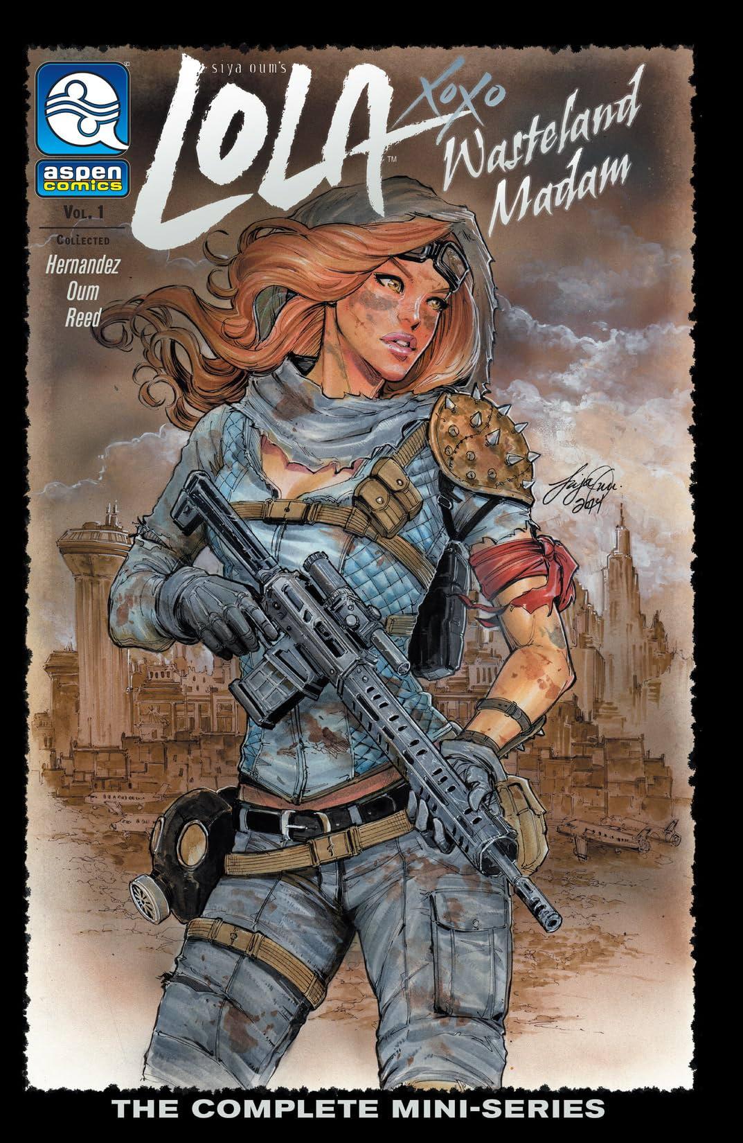Lola XOXO: Wasteland Madam Vol. 1