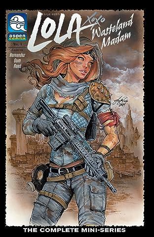 Lola XOXO: Wasteland Madam Tome 1