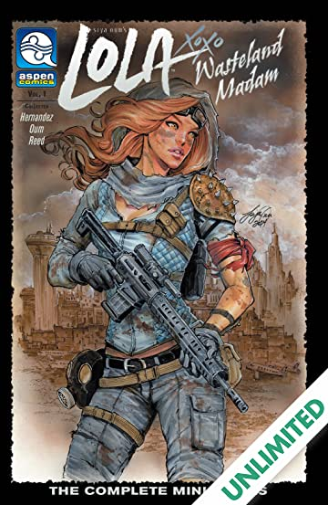 Lola XOXO: Wasteland Madam Vol. 1