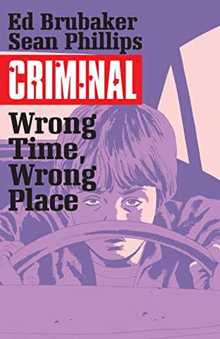Criminal Vol. 7: Wrong Time Wrong Place
