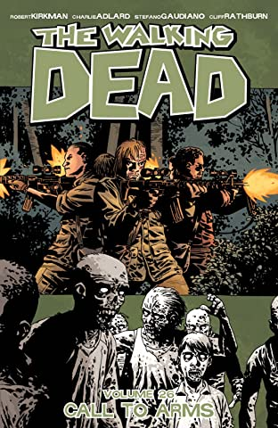 The Walking Dead Tome 26: Call To Arms